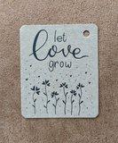Let love grow - label