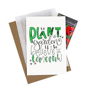 To plant a garden is to believe in tomorrow - bedankje zaden met kaart in pergamijn zakje